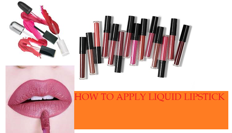 HOW TO APPLY LIQUID LIPSTICK PERFECTLY