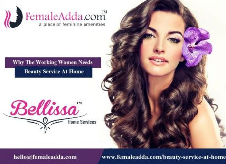 Why The Working Women Needs Beauty Service At Home?