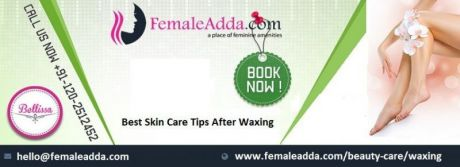Best Skin Care Tips after Waxing | Beauty India Digital